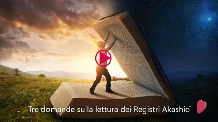 Tre domande sulla lettura dei Registri Akashici